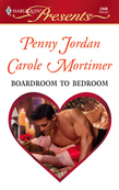 Boardroom to Bedroom: His Darling Valentine / The Boss's Marriage Arrangement (Mills & Boon Cherish)