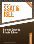 Master the SSAT/ISEE: Parent's Guide to Private Schools