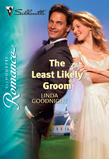 The Least Likely Groom (Mills & Boon Silhouette)