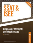 Master the SSAT/ISEE: Diagnosing Strengths and Weaknesses: Part II of VIII