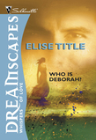 Who Is Deborah? (Mills & Boon M&B)