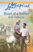 Heart of a Soldier (Mills & Boon Love Inspired)
