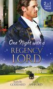 One Night with a Regency Lord: Reprobate Lord, Runaway Lady / The Return of Lord Conistone (Mills & Boon M&B)