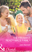 The Fireman's Ready-Made Family (Mills & Boon Cherish) (The St. Johns of Stonerock, Book 2)