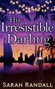 His Irresistible Darling