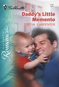 Daddy's Little Memento (Mills & Boon Silhouette)