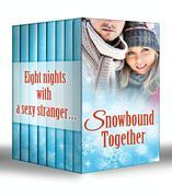 Snowbound Together: Snowbound with Her Hero / Snowbound Bride-to-Be / Snowbound Cowboy / Snowbound with a Prince / Snowbound Reunion / Snowbound with Mr Right / The Snow-Kissed Bride / Snowed in with the Boss (Mills & Boon e-Book Collections)