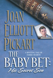 The Baby Bet: His Secret Son (Mills & Boon Silhouette)