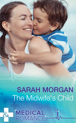 The Midwife's Child (Mills & Boon Medical)