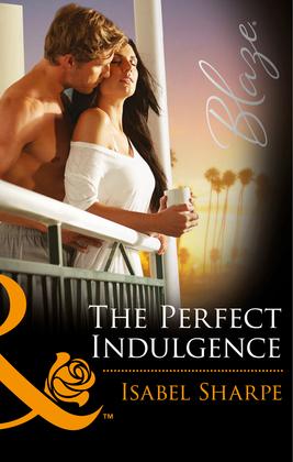 The Perfect Indulgence (Mills & Boon Blaze)