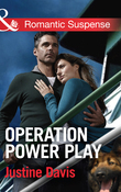 Operation Power Play (Mills & Boon Romantic Suspense) (Cutter's Code, Book 5)