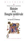 Histoire de la Hongrie médiévale. Tome II