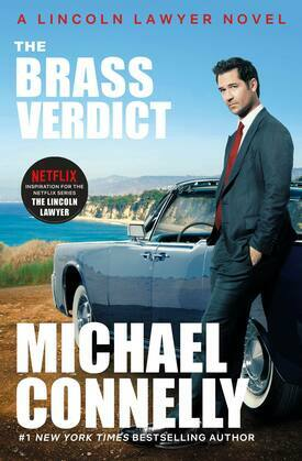 Michael Connelly - The Brass Verdict: A Novel