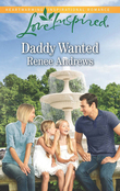 Daddy Wanted (Mills & Boon Love Inspired)