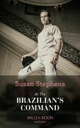 At the Brazilian's Command (Mills & Boon Modern) (Hot Brazilian Nights!, Book 2)