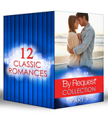 By Request Collection Part 3 (Mills & Boon e-Book Collections)