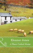 A Place Called Home (Mills & Boon Heartwarming) (Creatures Great and Small, Book 2)