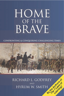 Home of the Brave:  Confronting & Conquering Challenging Time