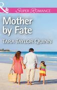Mother by Fate (Mills & Boon Superromance) (Where Secrets are Safe, Book 5)