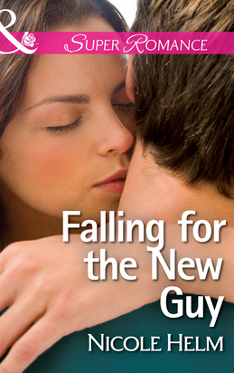 Falling for the New Guy (Mills & Boon Superromance)