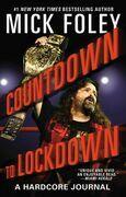 Countdown to Lockdown: A Hardcore Journal