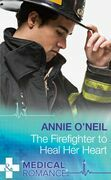 The Firefighter to Heal Her Heart