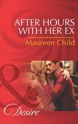 After Hours with Her Ex (Mills & Boon Desire)