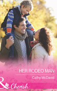 Her Rodeo Man (Mills & Boon Cherish) (Reckless, Arizona, Book 2)