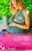 A Conard County Baby (Mills & Boon Cherish) (Conard County: The Next Generation, Book 23)