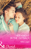 Her Knight in the Outback (Mills & Boon Cherish)