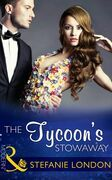 The Tycoon's Stowaway (Mills & Boon Modern) (Sydney's Most Eligible..., Book 3)
