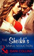 The Sheikh's Sinful Seduction (Mills & Boon Modern) (Seven Sexy Sins, Book 2)