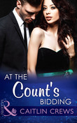 At the Count's Bidding (Mills & Boon Modern)