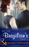 In the Brazilian's Debt (Mills & Boon Modern) (Hot Brazilian Nights!, Book 1)