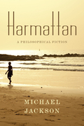 Harmattan: A Philosophical Fiction