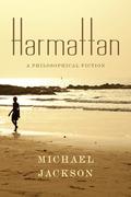 Harmattan: A Philosophical Fiction