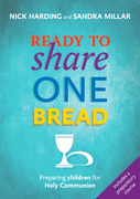 Ready to Share One Bread: Preparing Children for Holy Communion