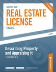 Master the Real Estate License Exam: Describing Property and Appraising It: Chapter 10 of 14