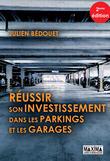 Réussir son investissements dans les parkings et garages