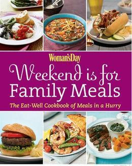 Woman's Day Weekend is for Family Meals