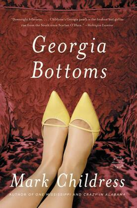 Georgia Bottoms: A Novel