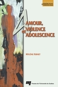 Amour, violence et adolescence