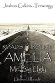 Mr. Big Ugly (Roads Through Amelia #4)