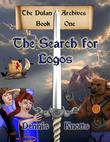 The Search for Logos: Book One of the Dulan Archives