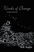 Winds of Change: The Sequel to Silver Foxes