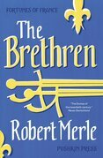 The Brethren: Fortunes of France: Volume 1