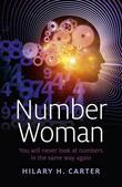 Number Woman: You will Never Look at Numbers in the Same Way Again