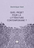 Quel projet pour la littérature contemporaine?