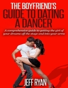 The Boyfriend's Guide to Dating a Dancer
