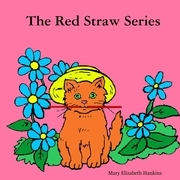 The Red Straw Series